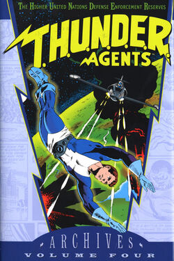 Cover for the T.H.U.N.D.E.R. Agents Archives Vol. 4 Trade Paperback