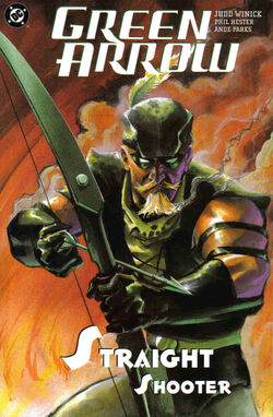 Cover for the Green Arrow: Straight Shooter Trade Paperback