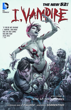 Cover for the I, Vampire: Rise of the Vampires Trade Paperback