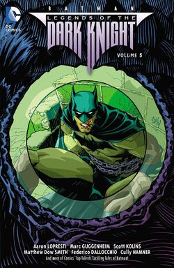 Cover for the Batman: Legends of the Dark Knight Vol. 5 Trade Paperback