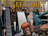 Greyshirt: Indigo Sunset Vol 1 1