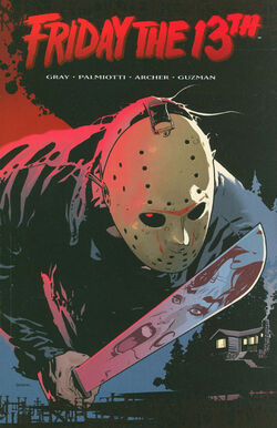 Cover for the Friday the 13th, Vol. 1 Trade Paperback
