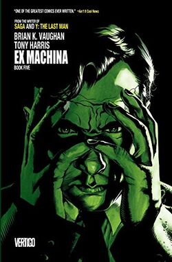 Cover for the Ex Machina: Book Five Trade Paperback