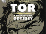 Tor: A Prehistoric Odyssey (Collected)