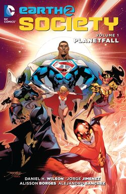 Cover for the Earth 2: Society: Planetfall Trade Paperback