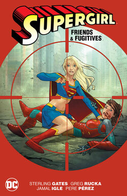 Cover for the Supergirl: Friends and Fugitives Trade Paperback