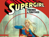 Supergirl: Friends and Fugitives (Collected)