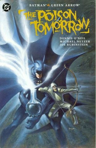 File:Batman - Green Arrow - Poison Tomorrow.jpg