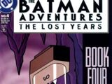 The Batman Adventures: The Lost Years Vol 1 4