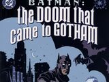 Batman: The Doom That Came to Gotham Vol 1