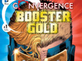 Convergence: Booster Gold Vol 1 1