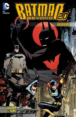 Cover for the Batman Beyond 2.0: Rewired Trade Paperback