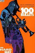 100 Bullets - The Hard Way