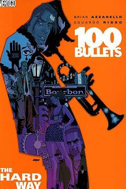 Cover for the 100 Bullets: The Hard Way Trade Paperback