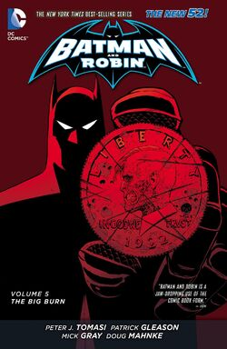 Cover for the Batman and Robin: The Big Burn Trade Paperback