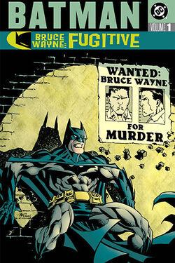 Cover for the Batman: Bruce Wayne - Fugitive Vol 1 Trade Paperback