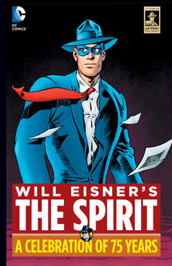 Cover for the Will Eisner's The Spirit: A Celebration of 75 Years Trade Paperback