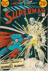 Superman's career brought him up against creatures of legend like the Abominable Snowman