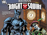 Batman: Knight and Squire (Collected)
