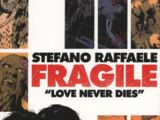 Fragile: Love Never Dies (Collected)