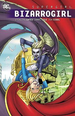 Cover for the Supergirl: Bizarrogirl Trade Paperback