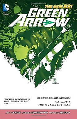 Cover for the Green Arrow: The Outsiders War Trade Paperback
