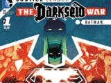 Justice League: The Darkseid War: Batman Vol 1 1