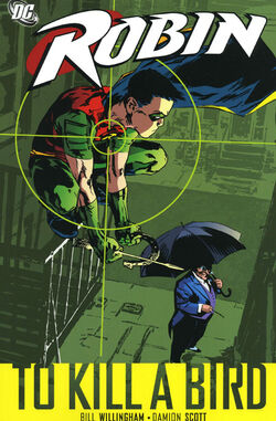 Cover for the Robin: To Kill a Bird Trade Paperback