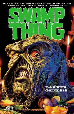 Cover for the Swamp Thing: Darker Genesis Trade Paperback