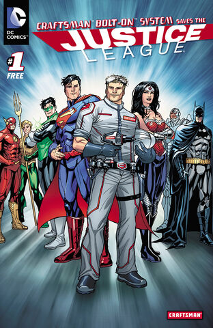 File:Craftsman Bolt-On System Saves the Justice League Vol 1 1.jpg
