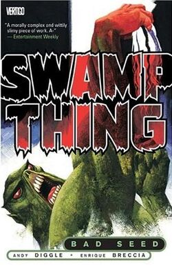 Cover for the Swamp Thing: Bad Seed Trade Paperback