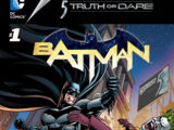 Batman: A Case of Truth or Dare Vol 1 1