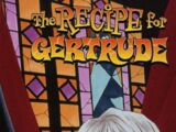 The Recipe for Gertrude Vol 1 1