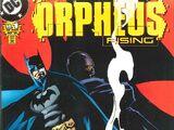 Batman: Orpheus Rising Vol 1 1