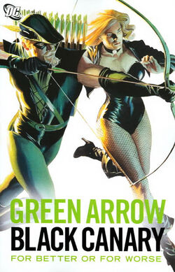 Cover for the Green Arrow/Black Canary: For Better or for Worse Trade Paperback