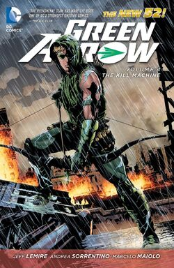 Cover for the Green Arrow: The Kill Machine Trade Paperback