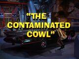 Batman (1966 TV Series) Episode: The Contaminated Cowl