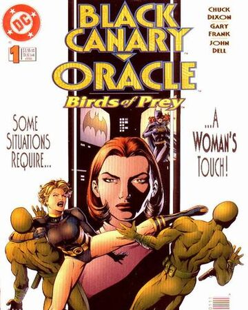 Birds Of Prey Black Canary Oracle Vol 1 1 Dc Database Fandom