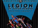 Legion of Super-Heroes Archives Vol. 7 (Collected)