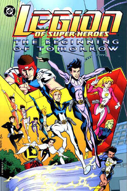 Cover for the Legion of Super-Heroes: The Beginning of Tomorrow Trade Paperback