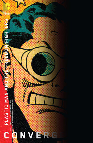 File:Convergence Plastic Man and the Freedom Fighters Vol 1 1 Variant.jpg