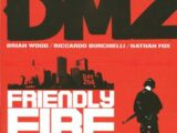 DMZ: Friendly Fire (Collected)