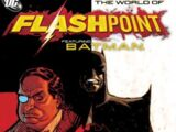 Flashpoint: The World of Flashpoint featuring Batman (Collected)