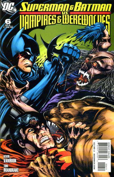 Superman and Batman vs. Vampires and Werewolves Vol 1 6 ...
