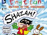 Tiny Titans: Return to the Treehouse Vol 1 3