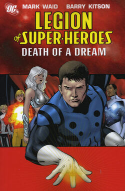 Cover for the Legion of Super-Heroes: Death of a Dream Trade Paperback