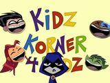 New Teen Titans (Shorts) Episode: Kidz Korner 4 Kidz
