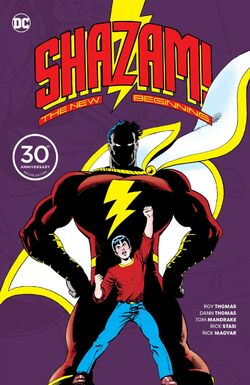 Cover for the Shazam!: The New Beginning: 30th Anniversary Deluxe Edition Trade Paperback
