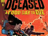 DCeased: A Good Day to Die Vol 1 1