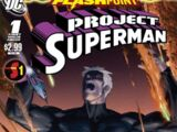 Flashpoint: Project Superman Vol 1 1